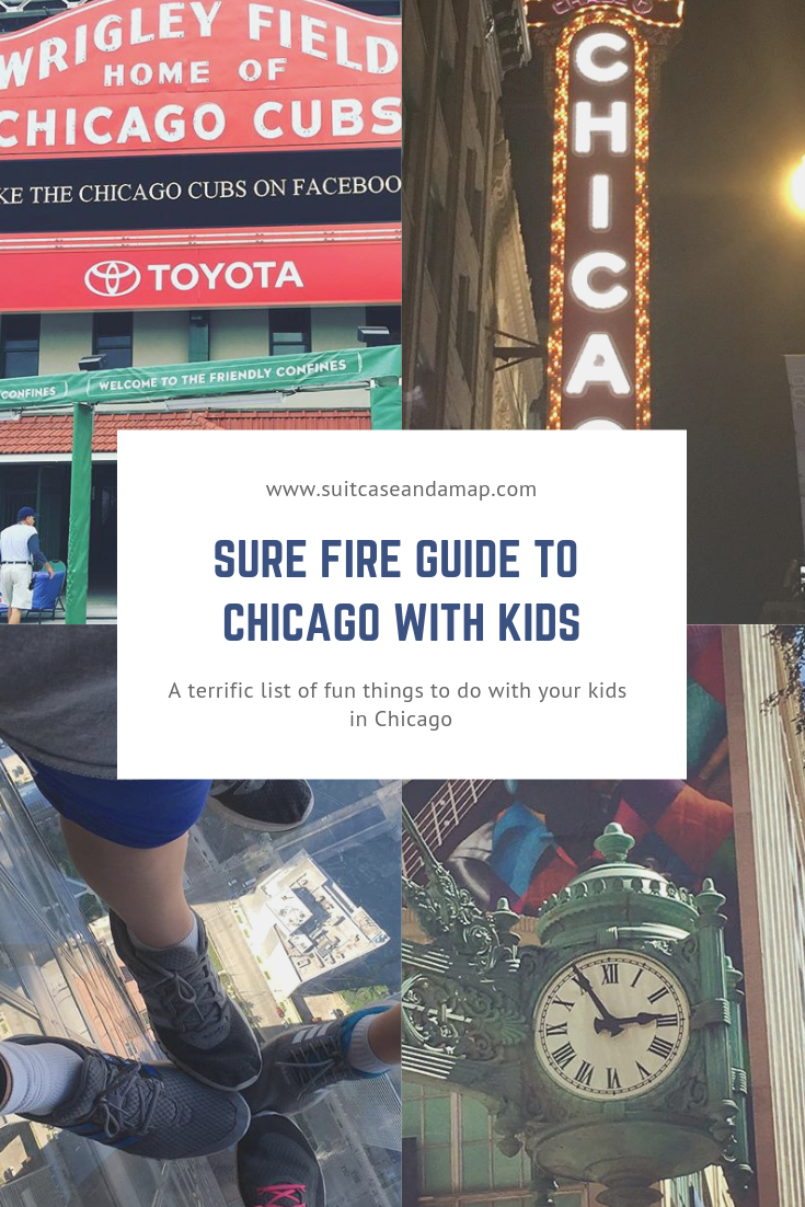 A Sure Fire Guide to Chicago with Kids