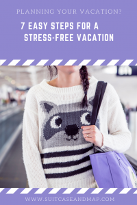 7 Easy Steps for a Stress-Free Vacation