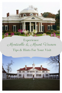 A Guide to Visiting Monticello and Mount Vernon