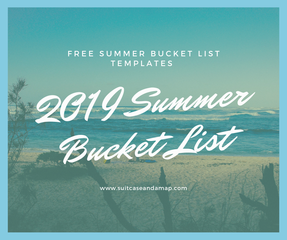 Summer Bucket List 2020.2019 Summer Bucket List Suitcase And A Map