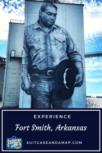 Experience Fort Smith, Arkansas
