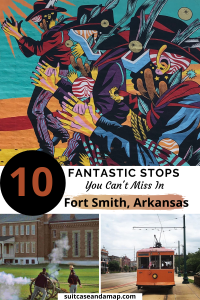 Experience Fort Smith, Arkansas